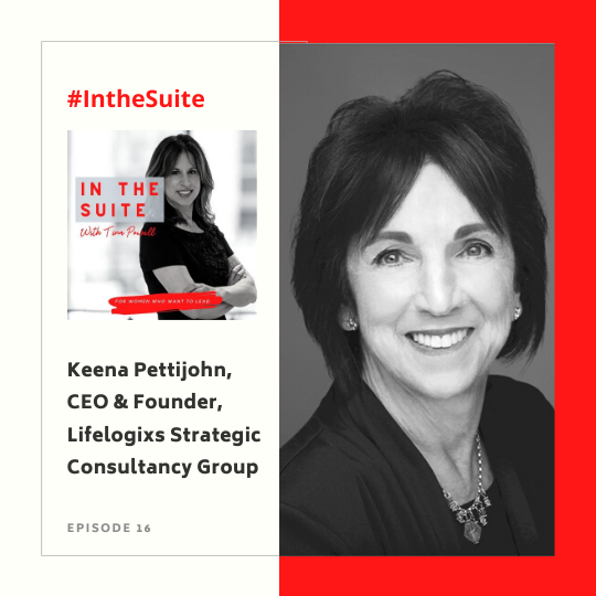 In the Suite Podcast Episode 17:  Longevity and Evolving for Nearly Half a Century in Financial Services with Keena Pettijohn, CEO and Founder of Lifelogixs