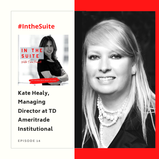 In the Suite Podcast Episode 15: Solving the Talent Crisis with Generation Next, Diversity, and Inclusivity with Kate Healy, Managing Director at TD Ameritrade Institutional