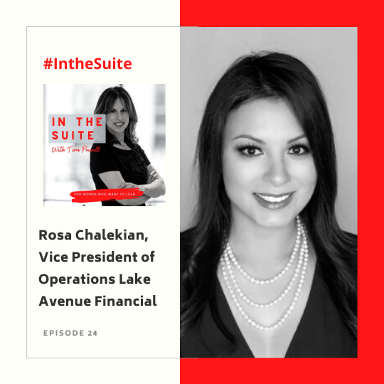 In The Suite Podcast Episode 24: Blogging About Food, Fashion, and Wine and Co-Starring on YouTube with Rosa Chalekian, Vice President of Operations Lake Avenue Financial